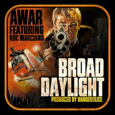 AWAR - Broad Daylight  Feat. Roc Marciano