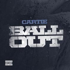 Cartie - Ball Out