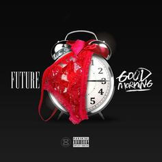 Future - Good Morning (CDQ)