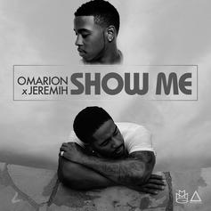 Omarion - Show Me  Feat. Jeremih (Prod. By Da Internz)