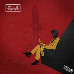 Tunji Ige - The Ex Song