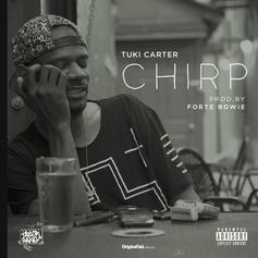 Tuki Carter - Chirp