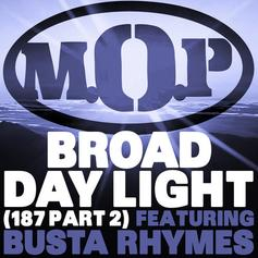 M.O.P - Broad Daylight Feat. Busta Rhymes