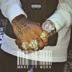 Tyga - Make It Work  (Prod. By Sap)