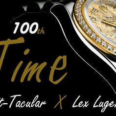 SpiT-Tacular - 100th Time Feat. Lex Luger