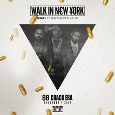 Grafh - Walk In New York Feat. Raekwon & Vado