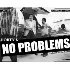 Shorty K - No Problems