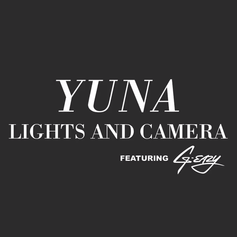 Yuna - Lights And Camera (Remix) Feat. G-Eazy