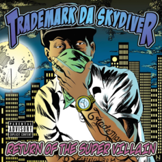 Trademark Da Skydiver - The Return