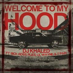 DJ Khaled - Welcome To My Hood Feat. Rick Ross, Lil Wayne, Plies & T-Pain