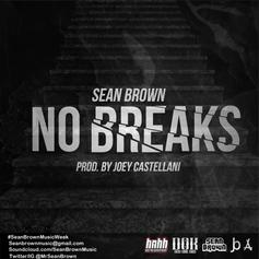 Sean Brown - No Breaks