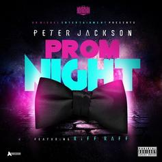 Peter Jackson - Prom Night Feat. RiFF RAFF