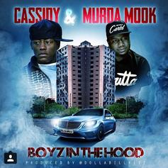 Cassidy - Boyz In The Hood Feat. Murda Mook