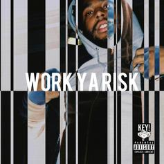 Key! - Work Ya Risk  (Prod. By TM88)