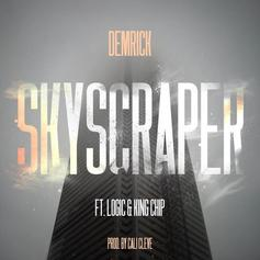Demrick - Skyscraper Feat. Logic & King Chip