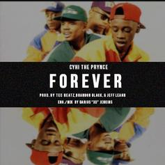 CyHi The Prynce - Forever