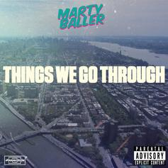 Marty Baller - Things We Go Through