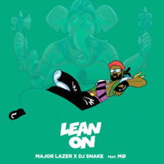 Major Lazer - Lean On Feat. DJ Snake & MØ