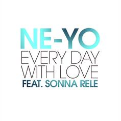 Ne-Yo - Every Day With Love Feat. Sonna Rele