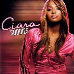 Ciara - Goodies Feat. Petey Pablo (Prod. By Lil Jon)