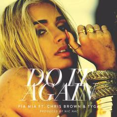 Pia Mia - Do It Again Feat. Chris Brown & Tyga (Prod. By Nic Nac)