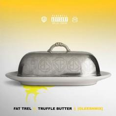 FAT TREL - Truffle Butter (Freestyle)