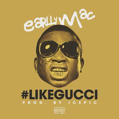 Earlly Mac - Like Gucci (Prod. By icepic)