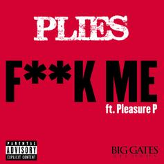 Plies - Fuck Me Feat. Pleasure P