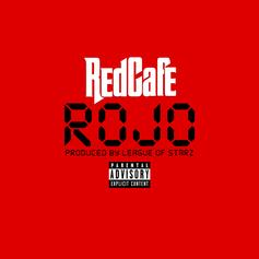 Red Cafe - Rojo (Prod. By League Of Starz)