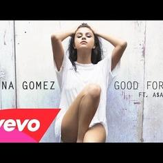 Selena Gomez - Good For You Feat. A$AP Rocky
