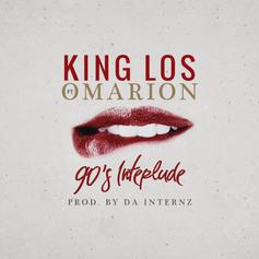 King Los - 90s Interlude Feat. Omarion