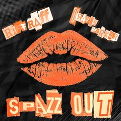 RiFF RAFF - Spazz Out
