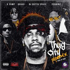 DJ Outta Space - Thug City (Remix) Feat. 2 Chainz, K Camp & Quavo