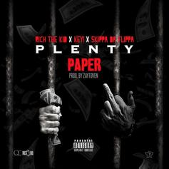 Rich The Kid - Plenty Paper Feat. Key! & Skippa Da Flippa (Prod. By Toyko Vanity)