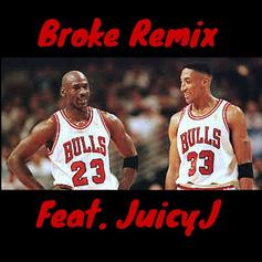GOD - Broke (Remix) Feat. Juicy J