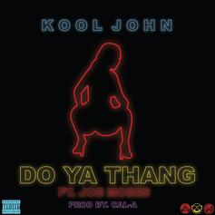 Kool John - Do Ya Thang Feat. Joe Moses