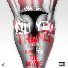 Young Juve - Do Yo Thang (Remix) Feat. Mannie Fresh & Lil Wayne