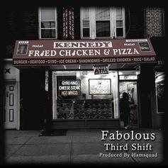 Fabolous - Third Shift (Prod. By HamSquad)