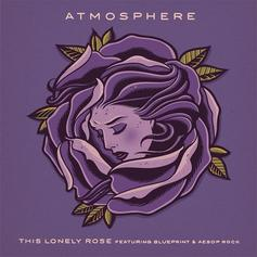 Atmosphere - This Lonely Rose Feat. Blueprint & Aesop Rock