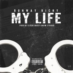 Runway Richy - On My Life