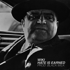 Wiki - Hate Is Earned (Prod. By Black Milk)