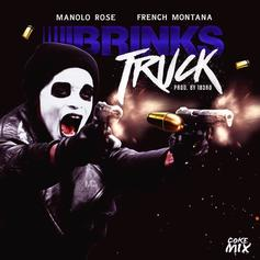 Manolo Rose - Brinks Truck (Remix) Feat. French Montana