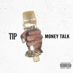 T.I. - Money Talk (Prod. By C4)