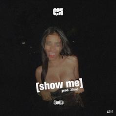 Quentin Miller - Show Me...