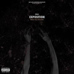 Zero - Exposition (Prod. By Play Picasso)