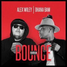 Ohana Bam - Bounce Feat. Alex Wiley