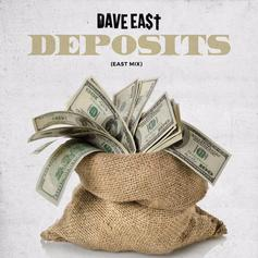 Dave East - Deposits