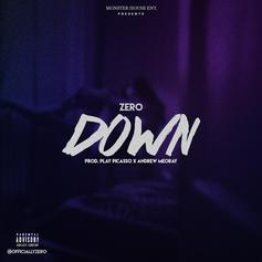 Zero - Down (Prod. By Play Picasso)