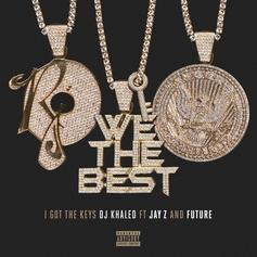 DJ Khaled - I Got The Keys Feat. Future & Jay Z