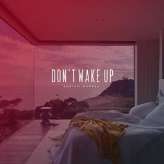 Adrian Marcel - Don't Wake Up